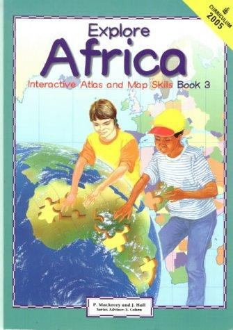 Explore Africa, Intermediate Phase (MASKEW/SECATL) by Hall