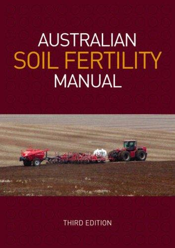 Australian Soil Fertility Manual by Fertilizer Industry Federation of Australia