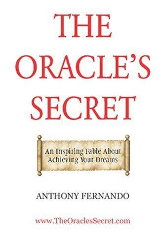 The Oracle's Secret by Anthony Fernando