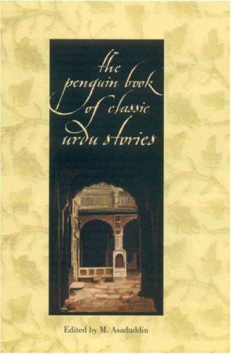 Penguin Book of Classic Urdu Stories by M. Asaduddin