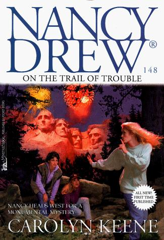 On The Trail Of Trouble:Nancy Drew #148 by Carolyn Keene