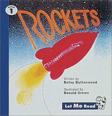 Rockets by Betsy Buttonwood