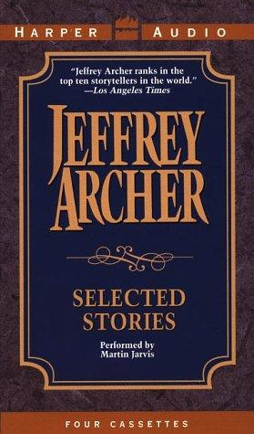 Selected Stories by Jeffrey Archer