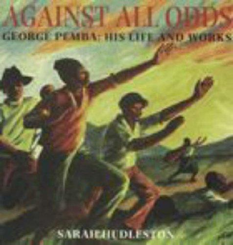 George Pemba, against all odds by Sarah Hudleston