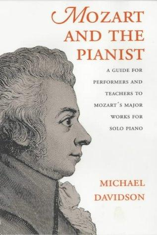 Mozart and the Pianist by Michael Davidson