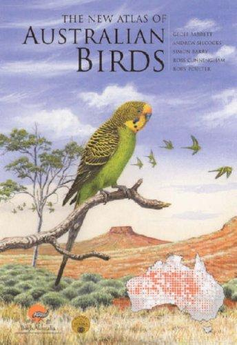 The new atlas of Australian birds by Geoff Barrett