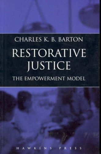 Restorative justice by Charles K. B. Barton