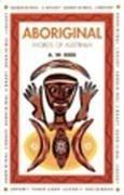 Aboriginal Words of Australia (Aboriginal Library) by Alexander Wyclif Reed