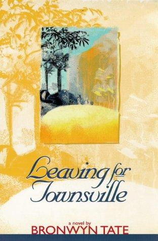 Leaving for Townsville by Bronwyn Tate