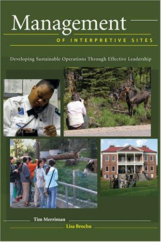 Management of Interpretive Sites by Tim Merriman; Lisa Brochu