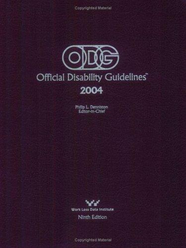 Official Disability Guidelines 2004 by Philip Denniston