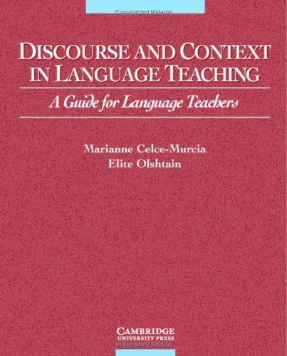Discourse and Context in Language Teaching by Elite Olshtain