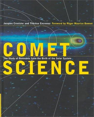 Comet science by