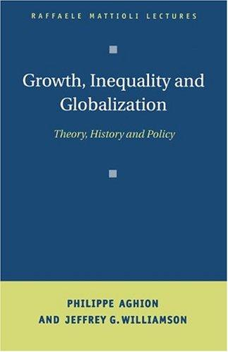 Growth, inequality and globalization by