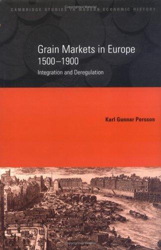 Grain Markets in Europe, 15001900