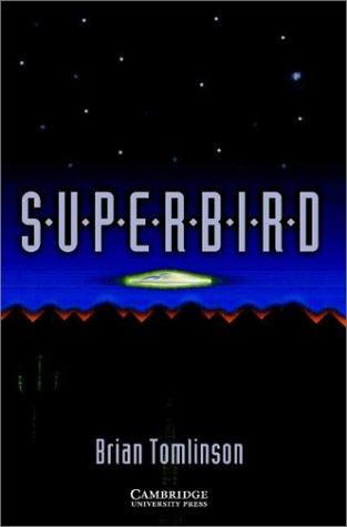 Superbird by Brian Tomlinson