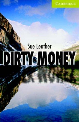 Dirty Money Paperback with Audio CD by Sue Leather
