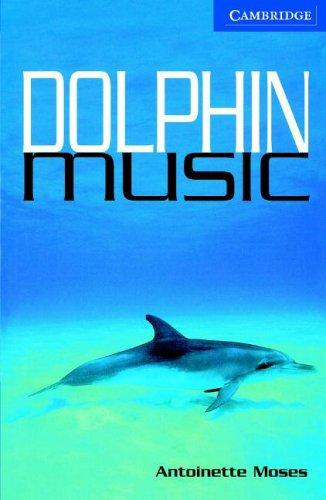 Dolphin Music Book and Audio CD Pack by Antoinette Moses