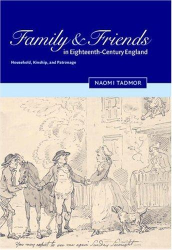 Family and friends in eighteenth-century England by Naomi Tadmor