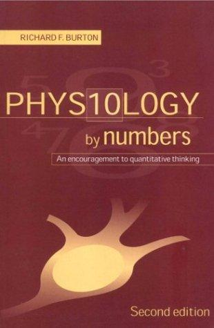 Physiology by Numbers by Burton, Richard Sir