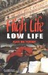 High Life, Low Life by Alan Battersby
