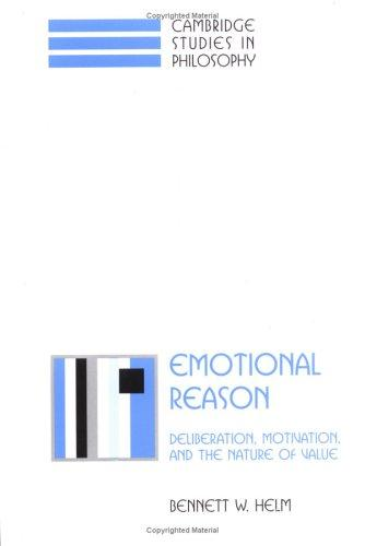 Emotional Reason by Bennett W. Helm