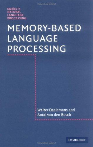 MEMORY-BASED LANGUAGE PROCESSING by WALTER DAELEMANS