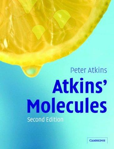 Atkins' molecules by P. W. Atkins
