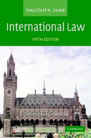 International law by Malcolm N. Shaw