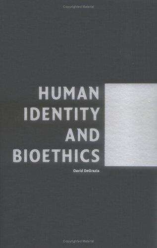Human Identity and Bioethics