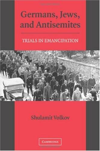 Germans, Jews, and Antisemites