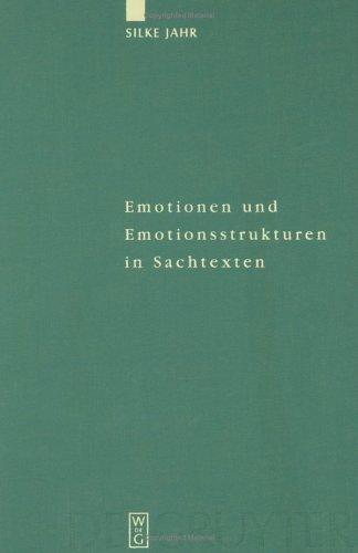 Emotionen Und Emotionsstukturen in Sachtexten by Ssilke Jahr