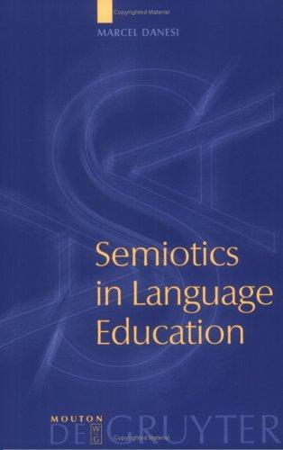 Semiotics in language education by Marcel Danesi