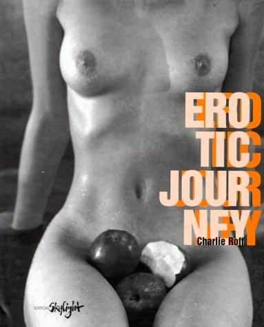Erotic Journey by Charles Roff