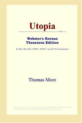 Utopia (Webster's Korean Thesaurus Edition) by Thomas More