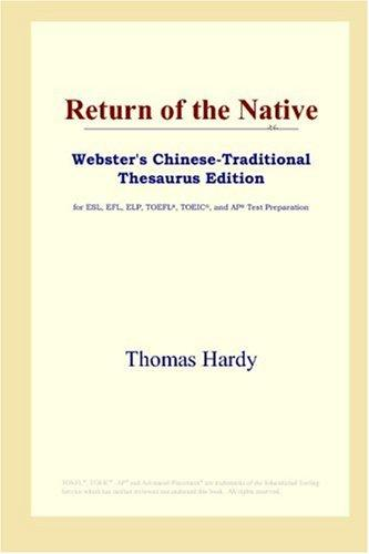 Return of the Native (Webster's Chinese-Traditional Thesaurus Edition) by Thomas Hardy