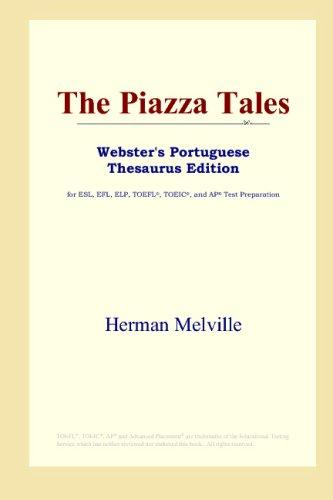 The Piazza Tales (Webster's Portuguese Thesaurus Edition)