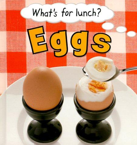 Eggs (What's for Lunch) by