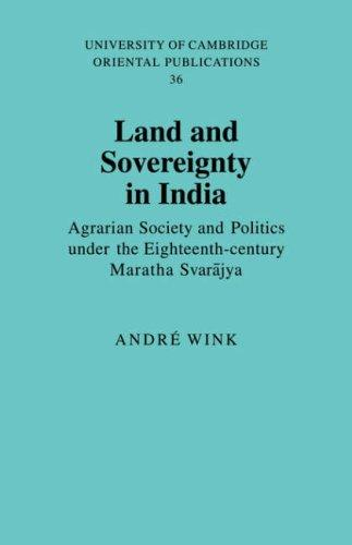 Land and Sovereignty in India by André Wink