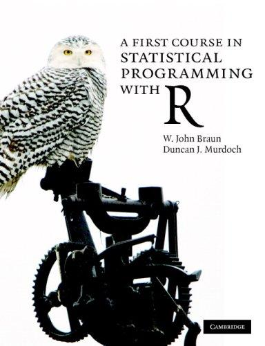 A first course in statistical programming with R by