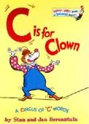 C is for clown by Stan Berenstain