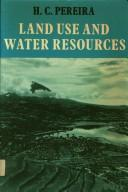 Land use and water resources in temperate and tropical climates by H. C. Pereira