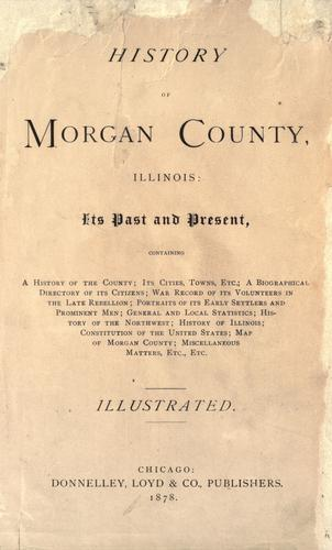 History of Morgan county, Illinois by