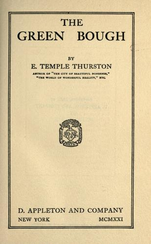 The green bough by Ernest Temple Thurston