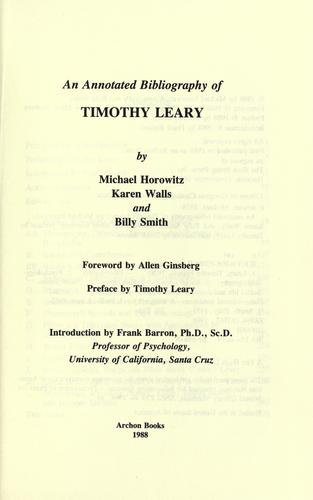 An annotated bibliography of Timothy Leary by Horowitz, Michael