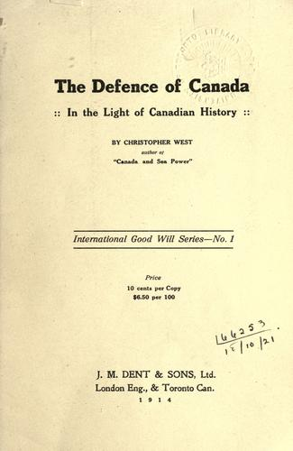 The defence of Canada by Christopher West