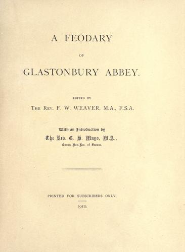 A feodary of Glastonbury Abbey by Glastonbury Abbey.