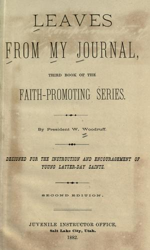Leaves from my journal by Wilford Woodruff