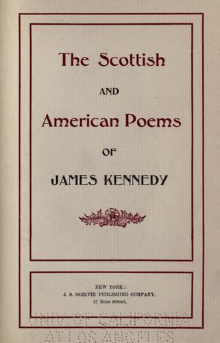 The Scottish and American poems of James Kennedy.