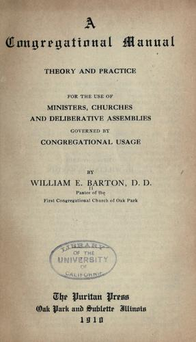 A Congregational manual by William Eleazar Barton
